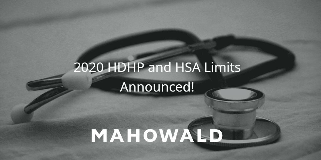 IRS Announces 2020 HDHP and HSA Limits